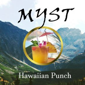 Myst - Hawaiian Punch Liquid