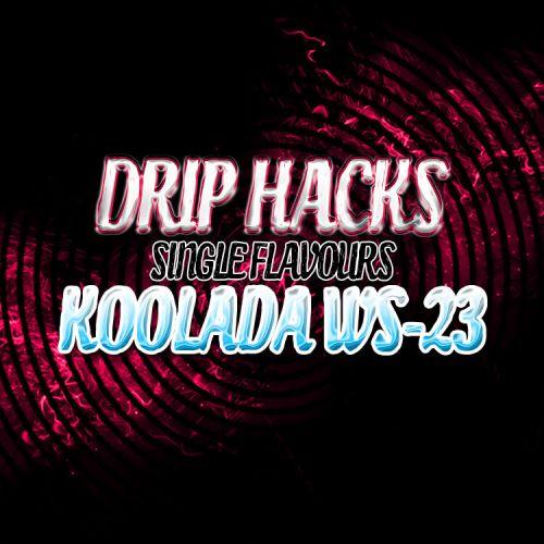 Drip Hacks - Koolada WS-23 Aroma